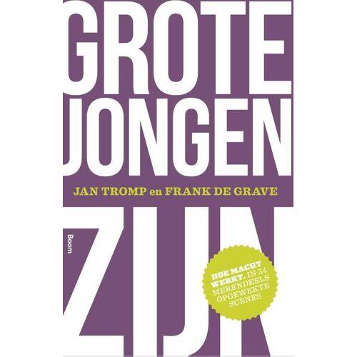 Grote jongen zijn - Jan Tromp (ISBN: 9789058756923)