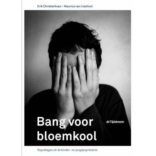 Bang voor bloemkool - E. Christenhusz, M. van Lieshout (ISBN: 9789058981264)