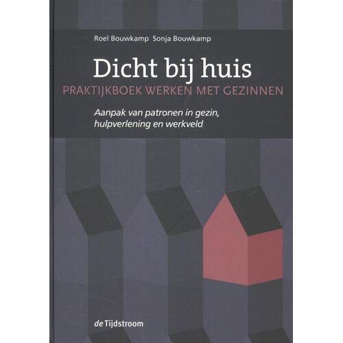 Dicht bij huis - Roel Bouwkamp, Sonja Bouwkamp (ISBN: 9789058982155)