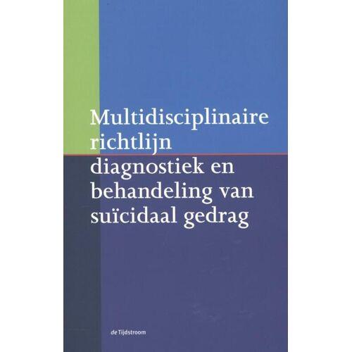 Multidisciplinaire richtlijn diagnostiek en behandeling van suïcidaal gedrag - A.J.F.M. Kerkhof (ISBN: 9789058982230)