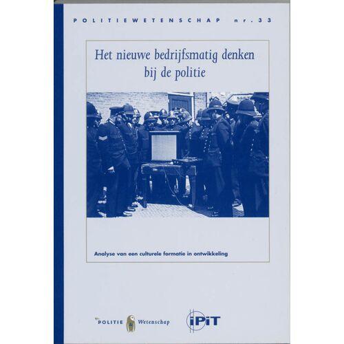 Het nieuwe bedrijfsmatig denken bij de politie - J. Terpstra, W. Trommel (ISBN: 9789059017795)