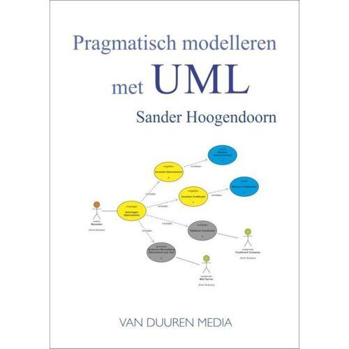 Pragmatisch modelleren met UML - Sander Hoogendoorn (ISBN: 9789059409279)