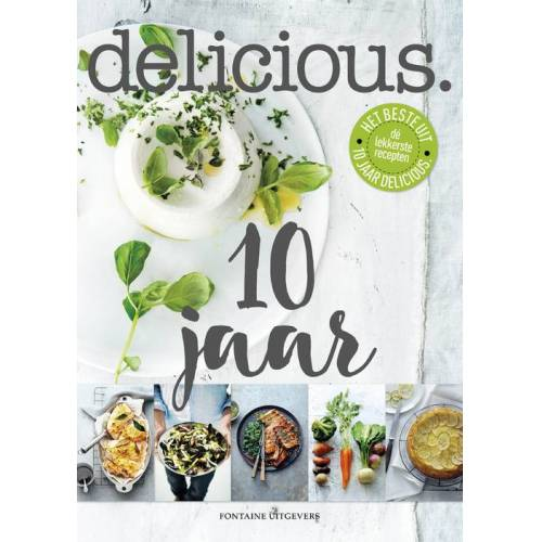 Delicious.10 Jaar - Redactie Delicious. (ISBN: 9789059567047)