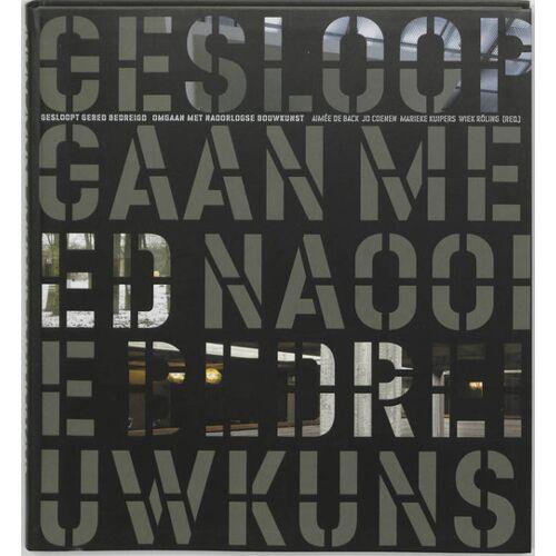 Gesloopt, gered, bedreigd - (ISBN: 9789059730106)