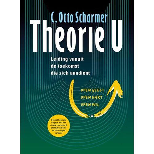 Theorie U - C. Otto Scharmer (ISBN: 9789060388204)