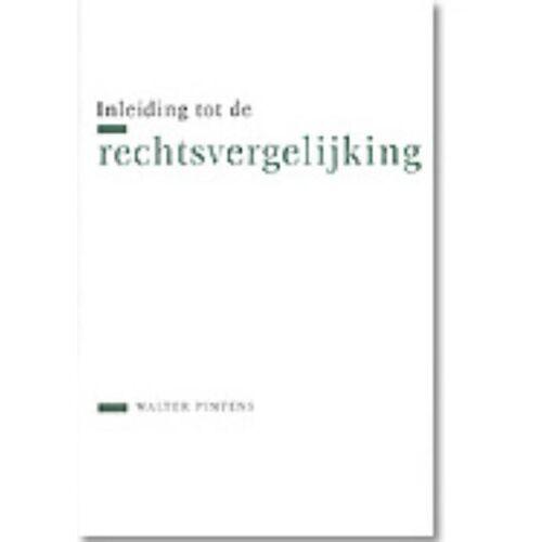 Inleiding tot de rechtsvergelijking - Walter Pintens (ISBN: 9789061869221)