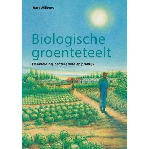 Biologische groenteteelt - B. Willems (ISBN: 9789062243068)