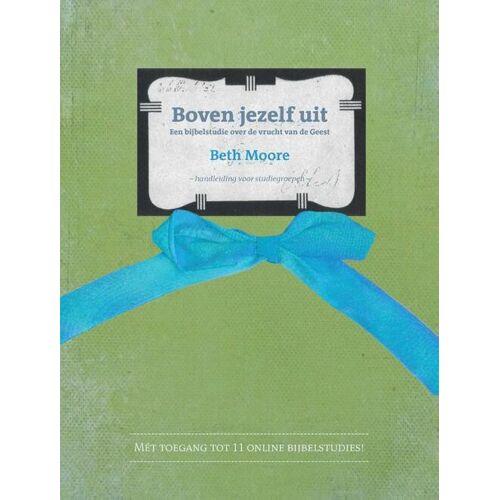 Boven jezelf uit - Beth Moore (ISBN: 9789063536923)