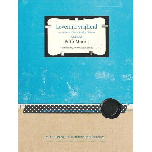 Leven in vrijheid - Beth Moore (ISBN: 9789063536930)