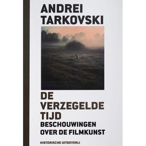 De verzegelde tijd - A. Tarkovski (ISBN: 9789065540317)