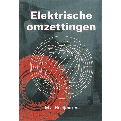 Elektrische omzettingen - M.J. Hoeijmakers (ISBN: 9789065621573)
