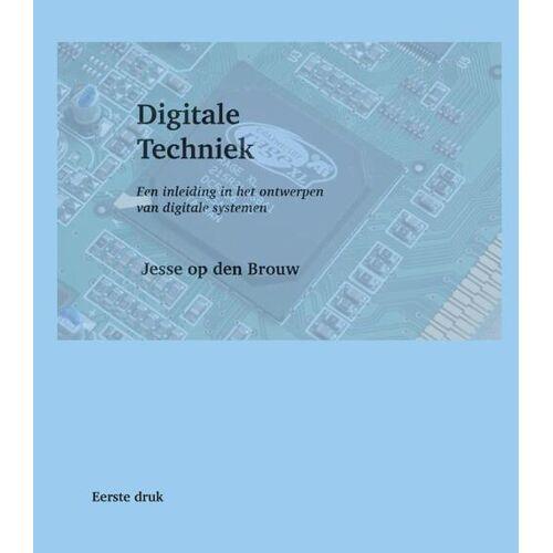 Digitale Techniek - Jesse op den Brouw (ISBN: 9789065624468)