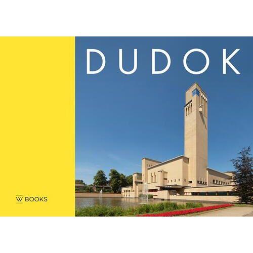 Dudok - Annette Koenders, Arie den Dikken (ISBN: 9789066305564)