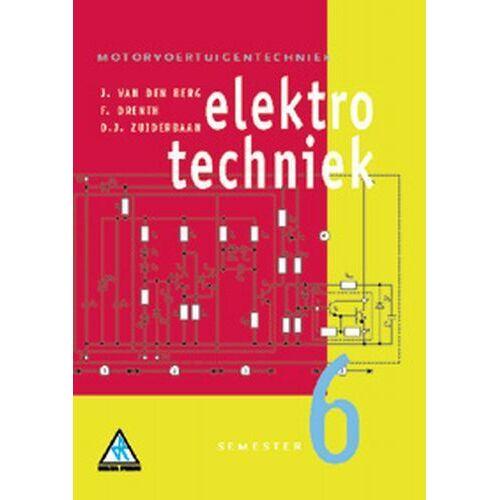 Elektrotechniek - D.J. Zuiderbaan, F. Drenth, J. van den Berg (ISBN: 9789066740365)