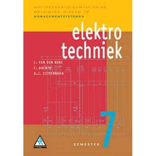 Elektrotechniek - D.J. Zuiderbaan, F. Drenth, J. van den Berg (ISBN: 9789066746701)