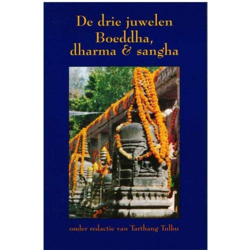 De drie juwelen, Boeddha, dharma & sangha - (ISBN: 9789073728110)