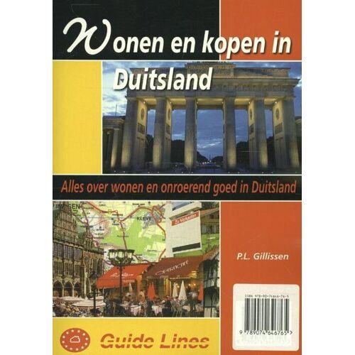 Wonen en kopen in Duitsland - P.L. Gillissen (ISBN: 9789074646765)
