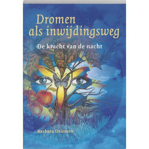 Dromen als inwijdingsweg - B. Driessen (ISBN: 9789077247204)