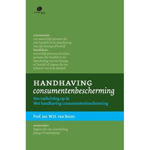 Handhaving consumentenbescherming - W.H. van Boom (ISBN: 9789077320891)