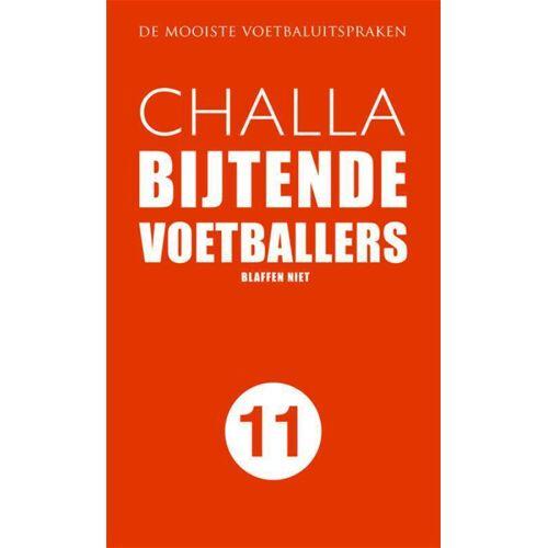 Bijtende voetballers - B-J Challa (ISBN: 9789078169239)