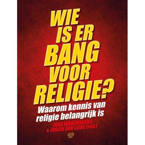 Wie is er bang voor religie? - (ISBN: 9789079578597)