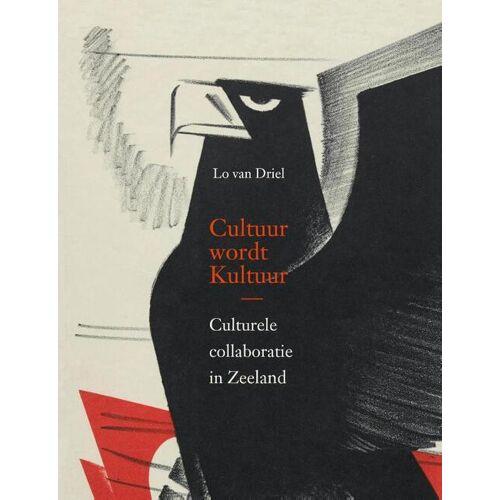 Cultuur wordt Kultuur - Lo van Driel (ISBN: 9789079875849)