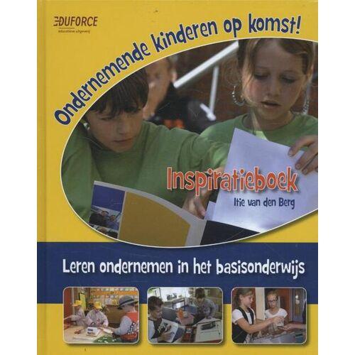 Ondernemende kinderen op komst! - Itie van den Berg (ISBN: 9789081712033)
