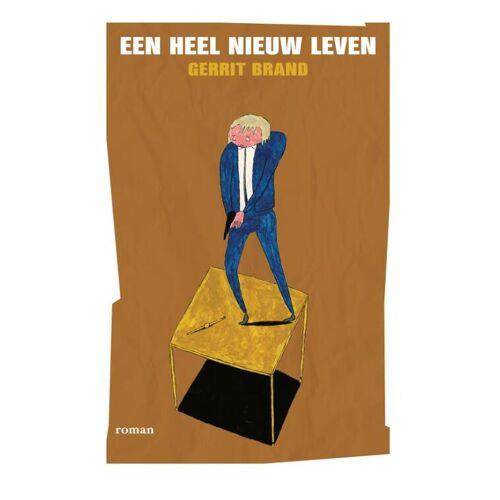 Een heel nieuw leven - Gerrit Brand (ISBN: 9789081715126)