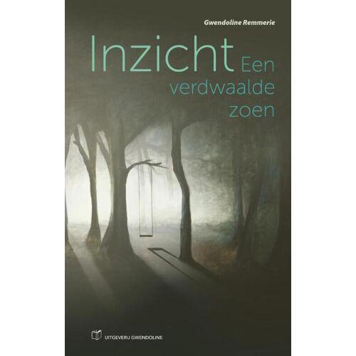 Inzicht - Gwendoline Remmerie (ISBN: 9789081851831)