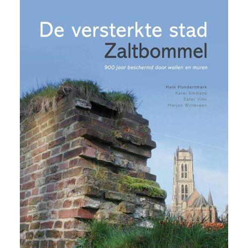 De versterkte stad Zaltbommel - Ester Vink (ISBN: 9789081931953)