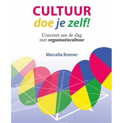Cultuur doe je zelf! - Marcella Bremer (ISBN: 9789081982535)
