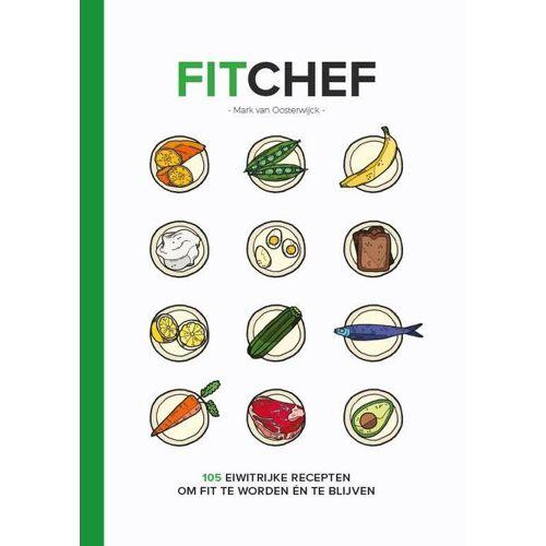 FitChef - Mark van Oosterwijck (ISBN: 9789082323214)