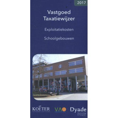 Vastgoed Taxatiewijzer - Koëter Vastgoed Adviseurs B.V. (ISBN: 9789082662511)