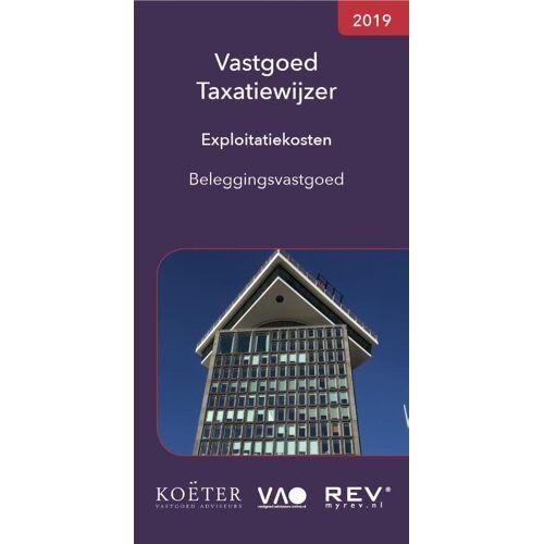 Vastgoed Taxatiewijzer Exploitatiekosten Beleggingsvastgoed - Koeter Vastgoed Adviseurs (ISBN: 9789082662597)