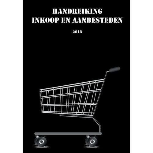 Handreiking inkoop en aanbesteden 2018 - Thomas Philippo (ISBN: 9789082828405)