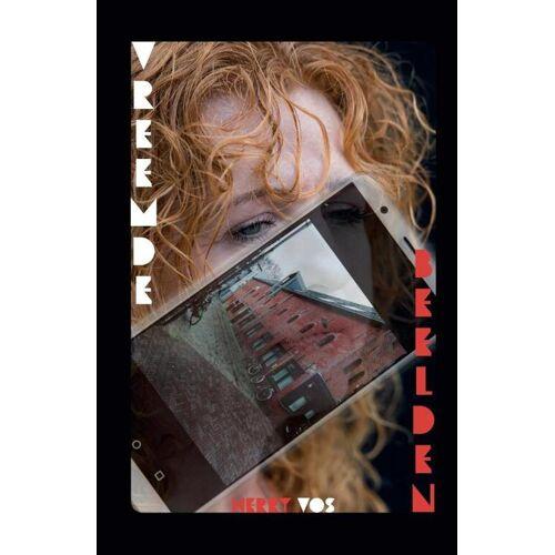 Vreemde beelden - Herry Vos (ISBN: 9789082990300)