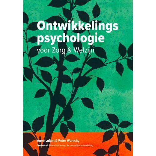 Ontwikkelingspsychologie voor Zorg en Welzijn - Anne Luiten, Peter Wurschy (ISBN: 9789082998771)