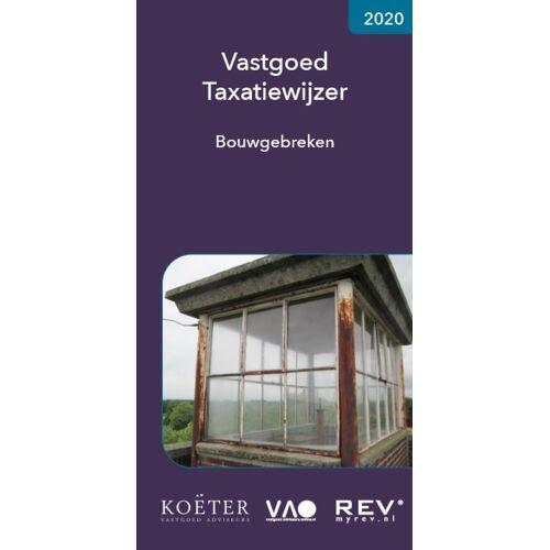Vastgoed Taxatiewijzer Bouwgebreken 2020 - Koeter Vastgoed Adviseurs (ISBN: 9789083008684)