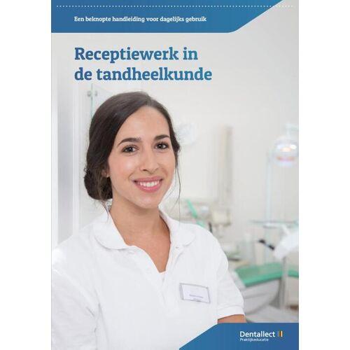 Receptiewerk in de tandheelkunde - M.C.D. Labrujere, S.A. El Boushy (ISBN: 9789083050102)