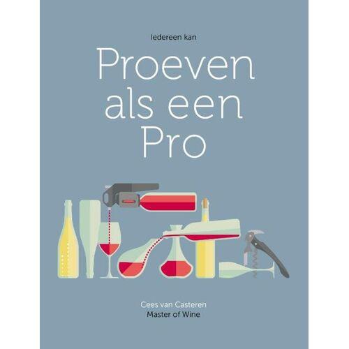 Proeven als een pro - Cees van Casteren (ISBN: 9789083097602)