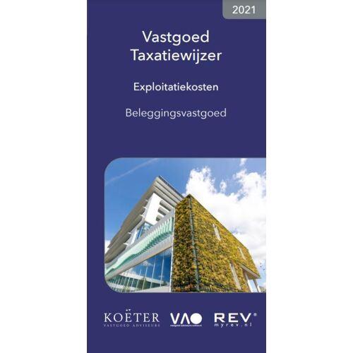Vastgoed Taxatiewijzer Exploitatiekosten Beleggingsvastgoed 2021 - Koeter Vastgoed Adviseurs (ISBN: 9789083141305)
