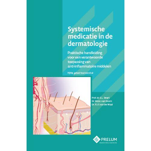 Systemische medicatie in de dermatologie - E.L. Swart, M.B.A. van Doorn, R.I.F. van der Waal (ISBN: 9789085621676)