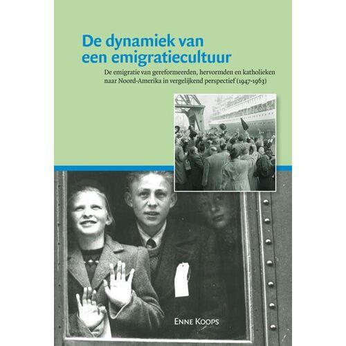 De dynamiek van een emigratiecultuur - Enne Koops (ISBN: 9789087041557)