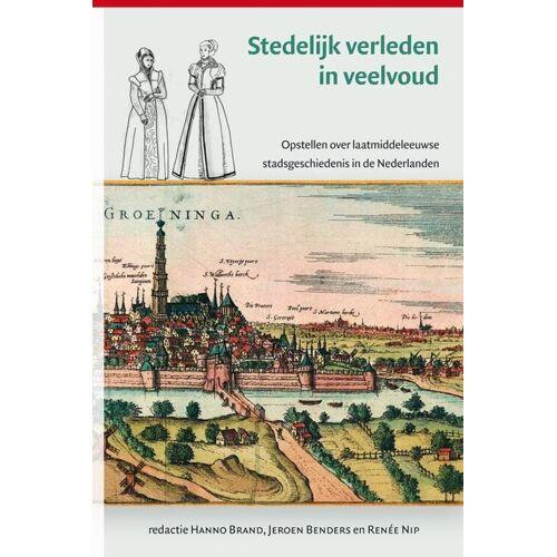 Stedelijk verleden in veelvoud - (ISBN: 9789087042356)