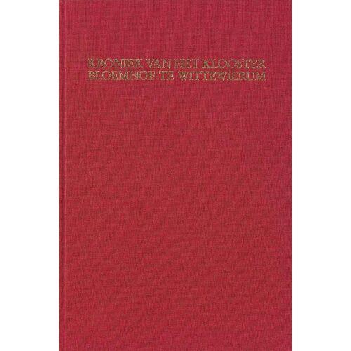 Kroniek van het klooster Bloemhof te Wittewierum - Antheun Janse, H.P.H. Jansen (ISBN: 9789087043681)