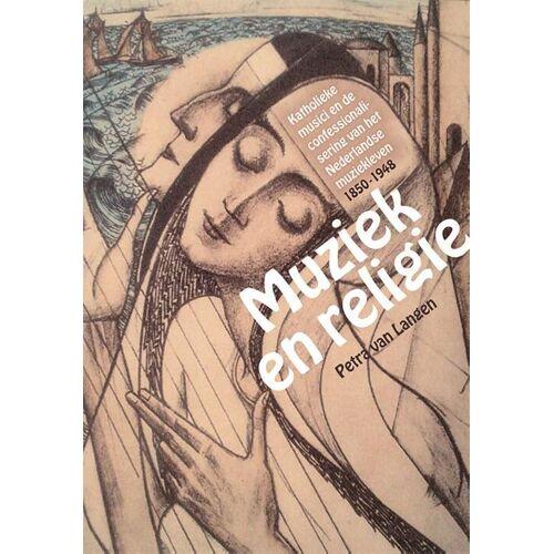 Muziek en religie - Petra van Langen (ISBN: 9789087044602)