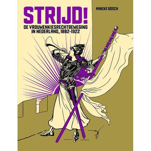 Strijd! - Mineke Bosch (ISBN: 9789087047740)
