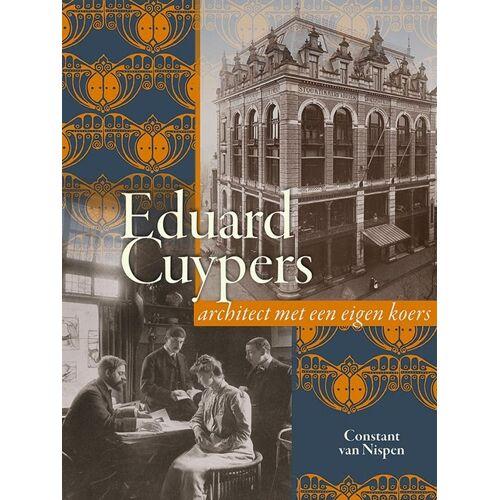 Eduard Cuypers (1859-1927 - Constant van Nispen (ISBN: 9789087048815)