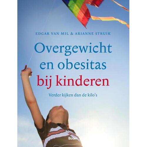 Overgewicht en obesitas bij kinderen - Arianne Struik, Edgar van Mil (ISBN: 9789089534262)