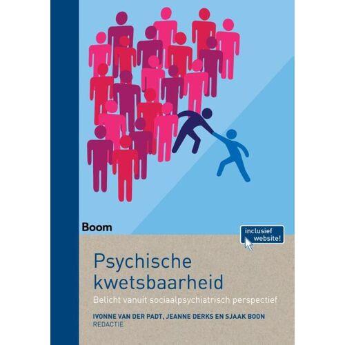 Psychische kwetsbaarheid - Ivonne van der Padt, Jeanne Derks, Sjaak Boon (ISBN: 9789089536327)
